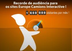 1,6 milhão de visitantes por mês para os sites Europe Camions Interactive !